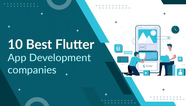 10 Best Flutter App Development Companies