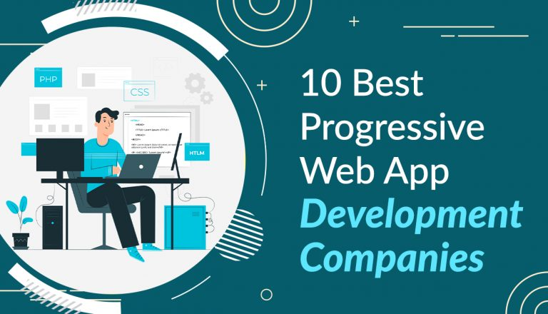 10 Best Progressive Web App Development Companies