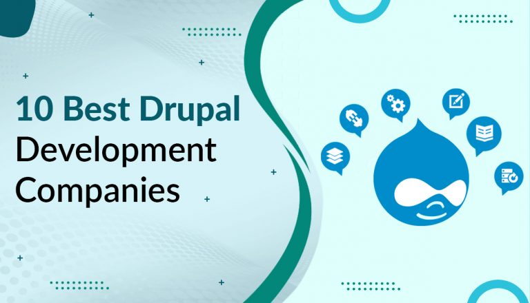 10 Best Drupal Development Companies