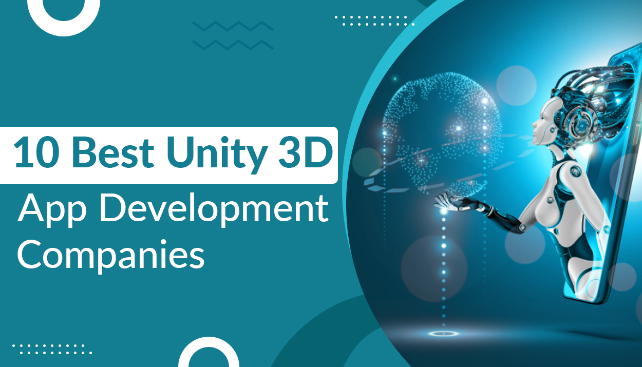 10 Best Unity 3D App Development Companies