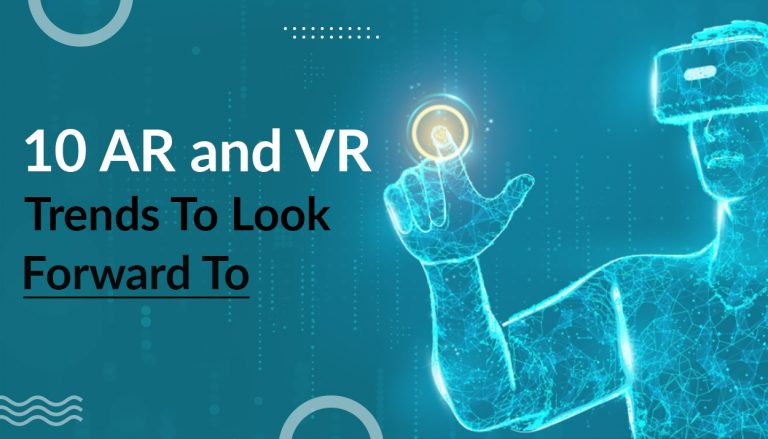 AR and VR trends