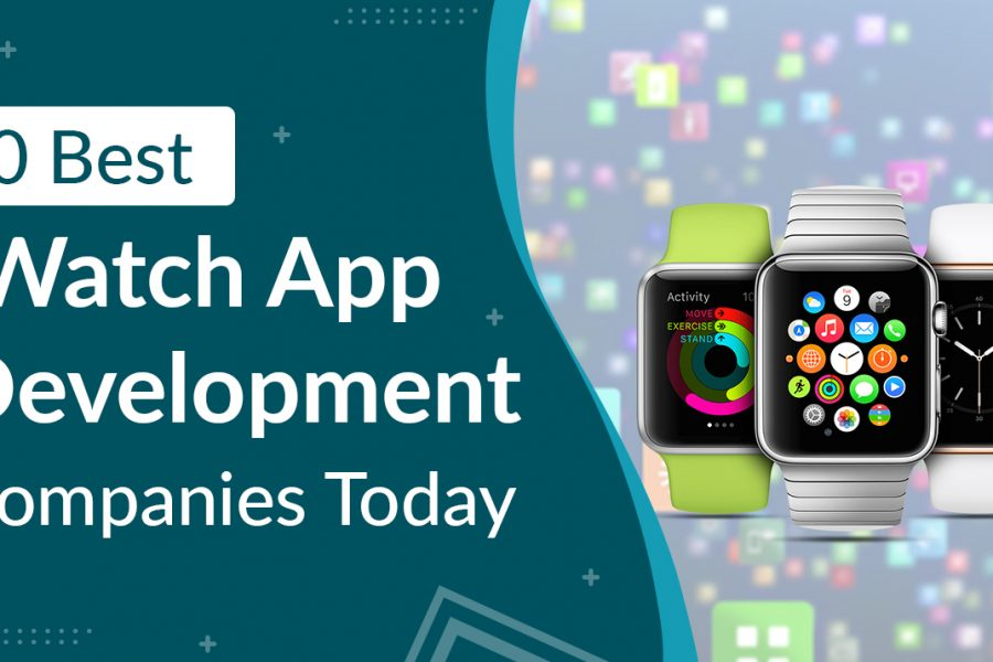 10 Best iWatch App Development Companies Today